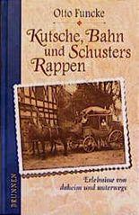 Kutsche, Bahn und Schusters Rappen