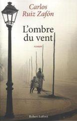 L'ombre du vent. Der Schatten des Windes, französische Ausgabe
