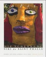 La Fete - Die Schenkung Niki de Saint Phalle