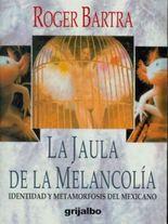 La jaula de la melancolia/ The Cage of Melancholy