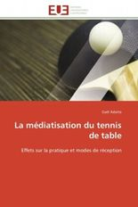 La médiatisation du tennis de table