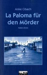 La Paloma für den Mörder