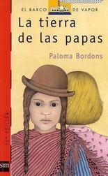 La tierra de las papas/ The Land of Potatoes
