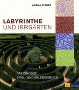 Labyrinthe und Irrgärten