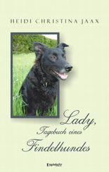 Lady, Tagebuch eines Findelhundes