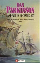 Landfall in höchster Not