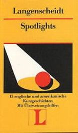 Langenscheidt Lektüre, Bd.71, Spotlights