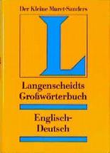 Langenscheidts Großwörterbuch, Englisch. Der kleine Muret-Sanders. Tl.1.Englisch-Deutsch.