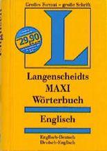 Langenscheidts Maxi Wörterbuch, Englisch (Langenscheidt MAXI Wörterbuch)