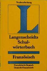 Langenscheidts Schulwörterbuch Französisch. Französisch- Deutsch, Deutsch- Französisch