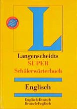 Langenscheidts SUPER Schulwörterbuch, Englisch