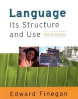 Language, It's Structure and Use