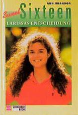 Larissas Entscheidung