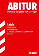 Latein Grundkurs, 3. Prüfungsfach und Colloquium 2007