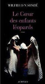 Le Coeur des enfants-léopards. Das Herz der Leopardenkinder, französische Ausgabe