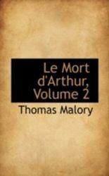 Le Mort D'Arthur, Volume 2