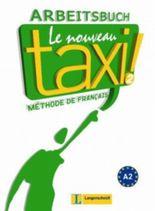 Le Nouveau Taxi ! 2 - Arbeitsbuch