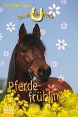 Lea und die Pferde - Pferdefrühling