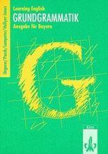 Learning English: Grundgrammatik, Ausgabe für Bayern