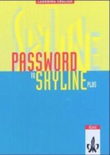 Learning English: Skyline New / Password to Skyline Plus. Lesebuch zur Einführung in die Oberstufenarbeit