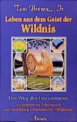 Leben aus dem Geist der Wildnis