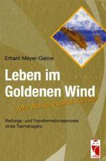Leben im Goldenen Wind
