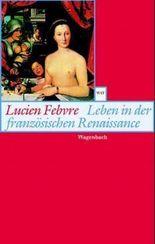 Leben in der französischen Renaissance