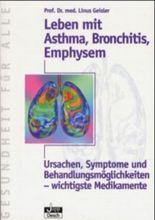 Leben mit Asthma, Bronchitis, Emphysem