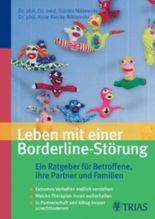 Leben mit einer Borderline-Störung: Ein Ratgeber für Betroffene und ihre Partner