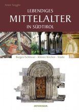 Lebendiges Mittelalter in Südtirol
