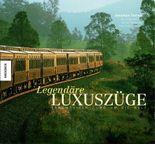 Legendäre Luxuszüge