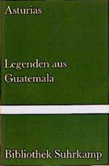 Legenden aus Guatemala