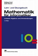 Lehr- und Übungsbuch Mathematik für Informatiker