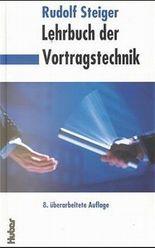 Lehrbuch der Vortragstechnik