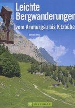 Leichte Bergwanderungen vom Ammergau bis Kitzbühel