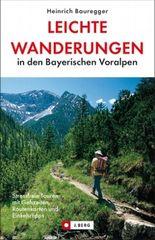 Leichte Wanderungen in den Bayerischen Voralpen