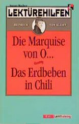 """Lektürehilfen Heinrich von Kleist """"Die Marquise von O..."""" /""""Das Erdbeben in Chili"""