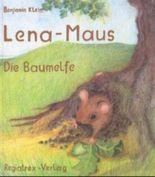 Lena-Maus, Die Baumelfe