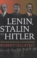 Lenin, Stalin, and Hitler