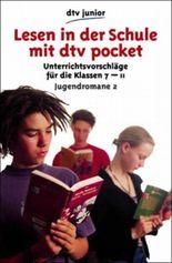 Lesen in der Schule mit dtv pocket, Jugendromane. Tl.2