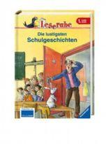 Leserabe: Die lustigsten Schulgeschichten