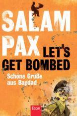 Let's get bombed - Schöne Grüße aus Bagdad