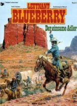 Leutnant Blueberry / Der einsame Adler
