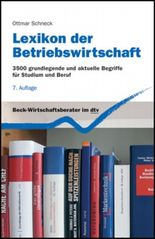 Lexikon der Betriebswirtschaft: 3500 grundlegende und aktuelle Begriffe für Studium und Beruf