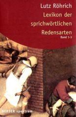 Lexikon der sprichwörtlichen Redensarten, 3 Bde.