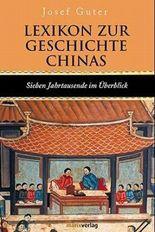 Lexikon zur Geschichte Chinas