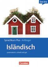 Lextra - Isländisch - Sprachkurs Plus: Anfänger / A1-A2 - Selbstlernbuch mit CDs und kostenlosem MP3-Download