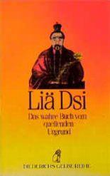 Liä Dsi. Das wahre Buch vom quellenden Urgrund