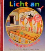 Licht an . . ., Bd.9, Das ägyptische Grab: Das Agyptische Grab