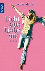 Licht aus, Liebe an